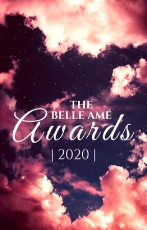 The Belle Amé Awards 2k20 by -TBAAwards