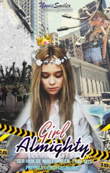 Girl Almighty >>niall's daughter 2.