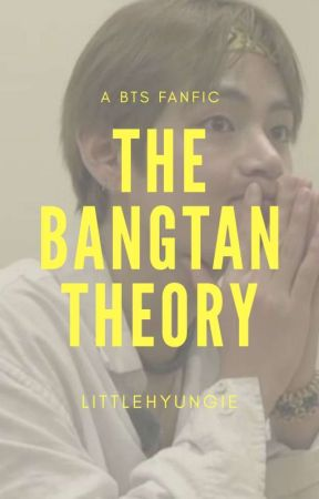 the bangtan theory by littlehyungie
