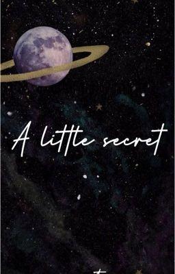Đọc truyện 𝓐 𝓛𝓲𝓽𝓽𝓵𝓮 𝓢𝓮𝓬𝓻𝓮𝓽 - Bí mật của La Tại Dân /nomin/