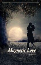 Magnetic Love by angstyjane