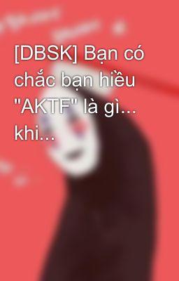 [DBSK] Bạn có chắc bạn hiều
