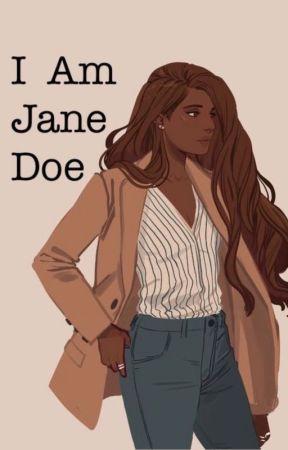 I Am Jane Doe by iamjanethedoe