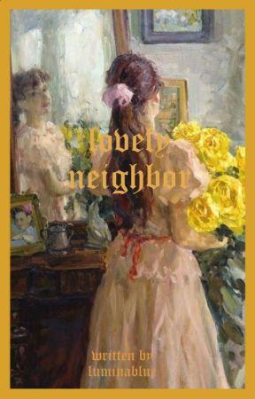 lovely neighbor | GLP by luminablue