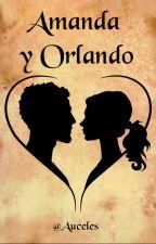 Amanda y Orlando by Auceles