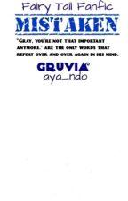 Mistaken ~A Gruvia Fanfic~ by aya_ndo