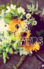 The Flowers{Calum Hood} by LittleMissBoys