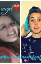 His Angel (Matthew Espinosa Fanfic) by AlexasEspinosaCx