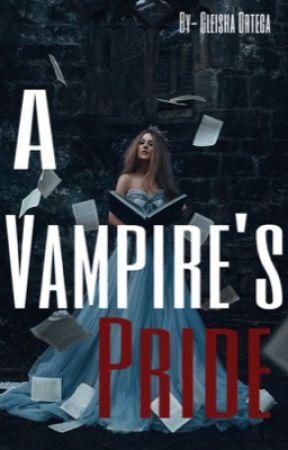 A Vampire's Pride by glazeisaunicorn215