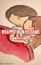 Wrapped Up In His Arms: Mindcrack Fanfic by MinecraftianPurple
