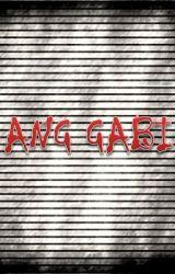 Ang Gabi by peculiarAIS