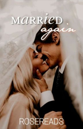 Married Again | ongoing by _rosereads_