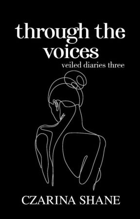 Veiled Diaries #3: Through The Voices by cinnderella