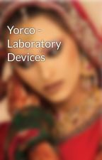Yorco - Laboratory Devices by Shiwangi1