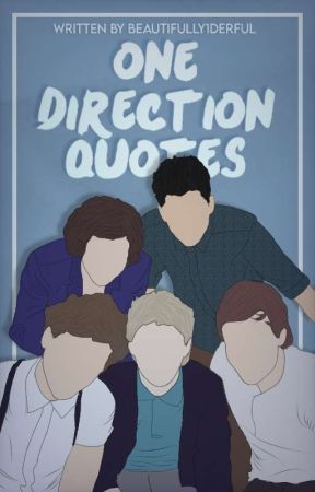One Direction Quotes by Beautifully1Derful