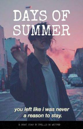 Days Of Summer by ephillis