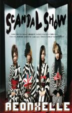 SCANDAL SHOW & Interview by AEONXELLE
