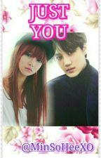 EXO [Kai] - JUST YOU by MinSoheeXO