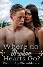 Where do Broken Hearts go? [Xavier Series] by _iamxxRHEANxx
