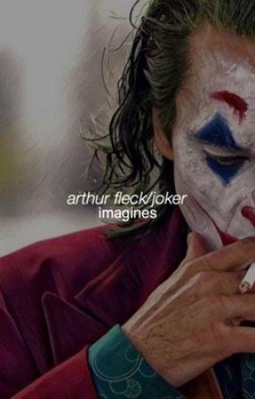 Imagines ; Arthur Fleck/Joker  by omgreedus