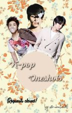 K-pop Oneshots I [Requests Closed] by windowlesshill