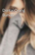 Diintai Orang Bunian by EffyDaothman