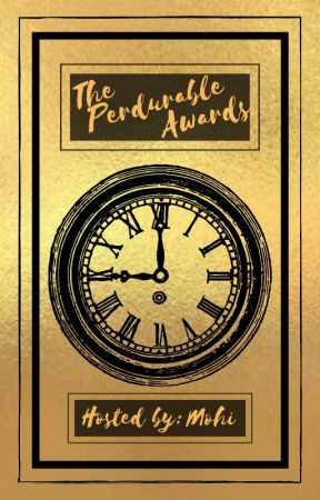 The Perdurable Awards by bibliophile0305