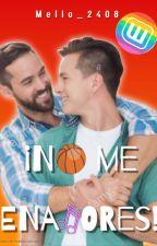 ¡No Me Enamores! | BL/YAOI | LGBTQ+ by Mello_2408