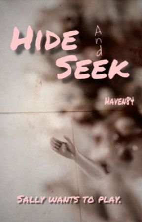 Hide And Seek by Haven84