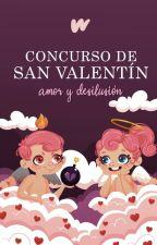 Concurso de San Valentín 2020:  Amor y Desilusión by FantasiaES