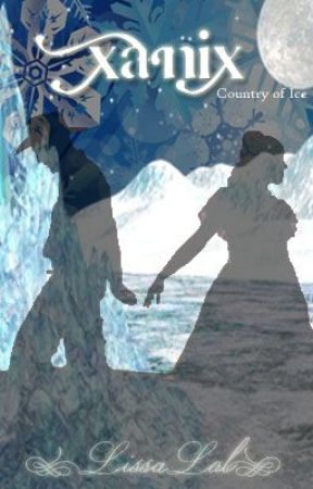 Elemental Series: Xanix, Country of Ice [On Hiatus] by LissaLol