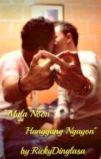 """''Mula Noon Hanggang Ngayon"""" (boyxboy) (ON HOLD) by RickyDinglasa"""