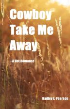 Cowboy Take Me Away by Queen_Cowgal