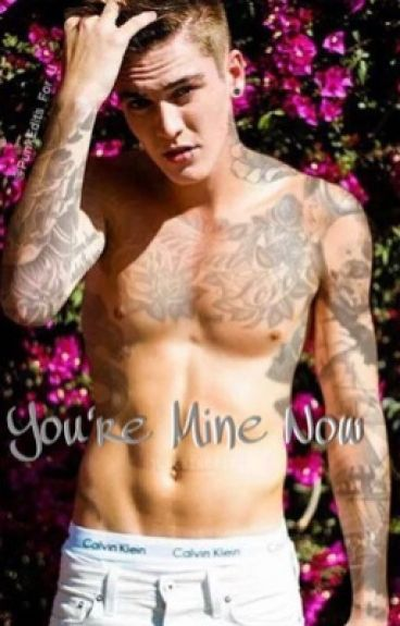 You're Mine Now..  (Sam Wilkinson Fanfic)