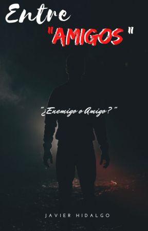 Entre Amigos. by JhavierHidalgo