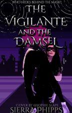 The Vigilante and the Damsel by WriterAnimated