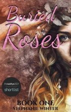 Buried Roses by WinterSleep85