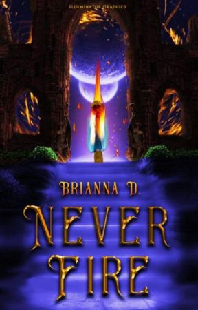Never Fire [ONC] by Tweeter109