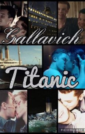Gallavich ~ Titanic  by Shelby_Salvatore