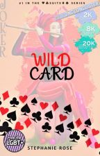 WILD CARD {ONC 2020} by StephRose1201