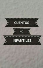 Cuentos no infantiles by DalasReview