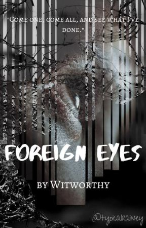 Foreign Eyes (Book Two in the Perspectives Anthology) by Witworthy