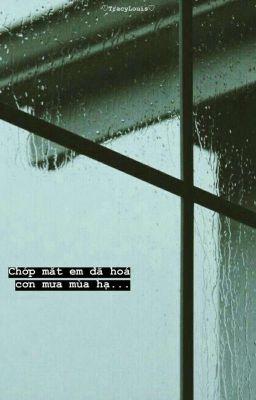 Đọc truyện [ Chaelice ] Early Summer Rain