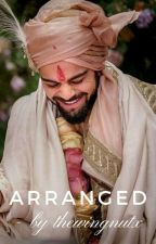 Arranged » A Virushka Fanfiction (Editing) by AyeshaK_