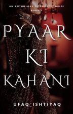 Pyaar Ki Kahani | Requested Short Stories | by Ufaq_I