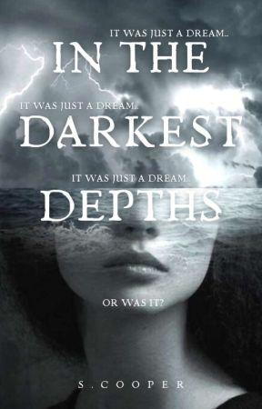 In The Darkest Depths by SamiCoops