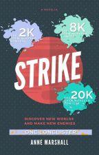 Strike by annemarshallofficial