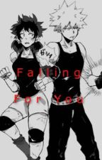 Falling for you|Bakudeku| by Honey_Girl10