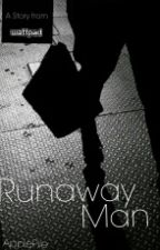 Runaway Man by queendisastxr