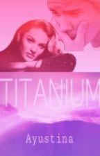 TITANIUM by owkaylol